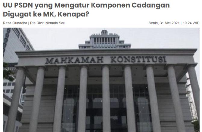 UU PSDN yang Mengatur Komponen Cadangan Digugat ke MK, Kenapa?