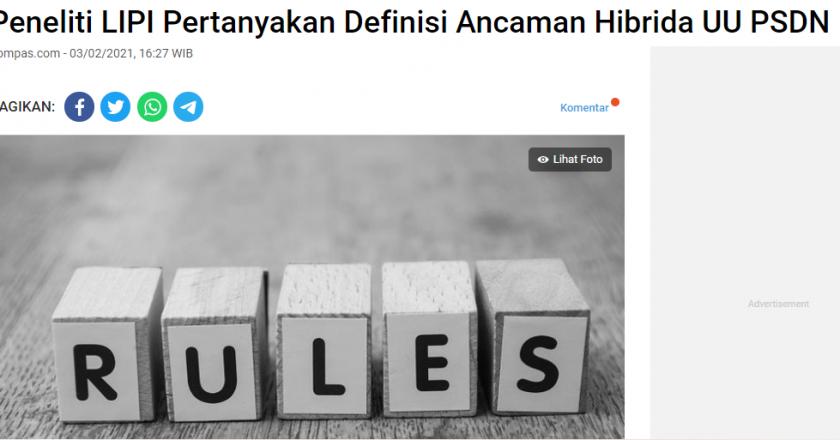 Peneliti LIPI Pertanyakan Definisi Ancaman Hibrida UU PSDN