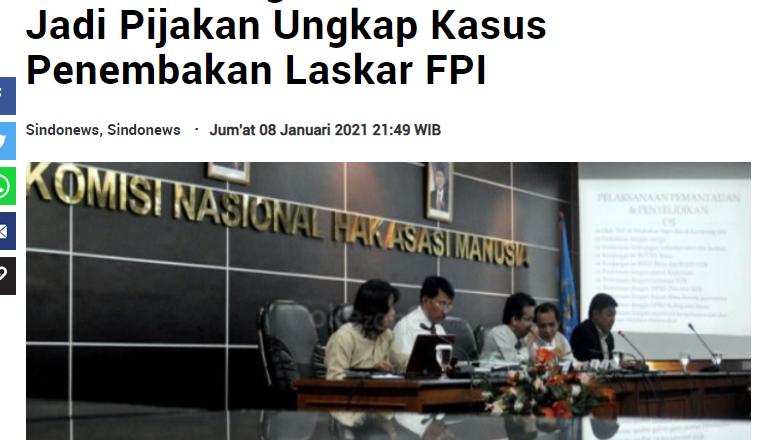 Hasil Investigasi Komnas HAM Bisa Jadi Pijakan Ungkap Kasus Penembakan Laskar FPI