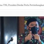 Pergantian Panglima TNI, Presiden Dinilai Perlu Pertimbangkan Rotasi Antarmatra