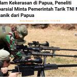 Redam Kekerasan di Papua, Peneliti Imparsial Minta Pemerintah Tarik TNI Non-Organik dari Papua